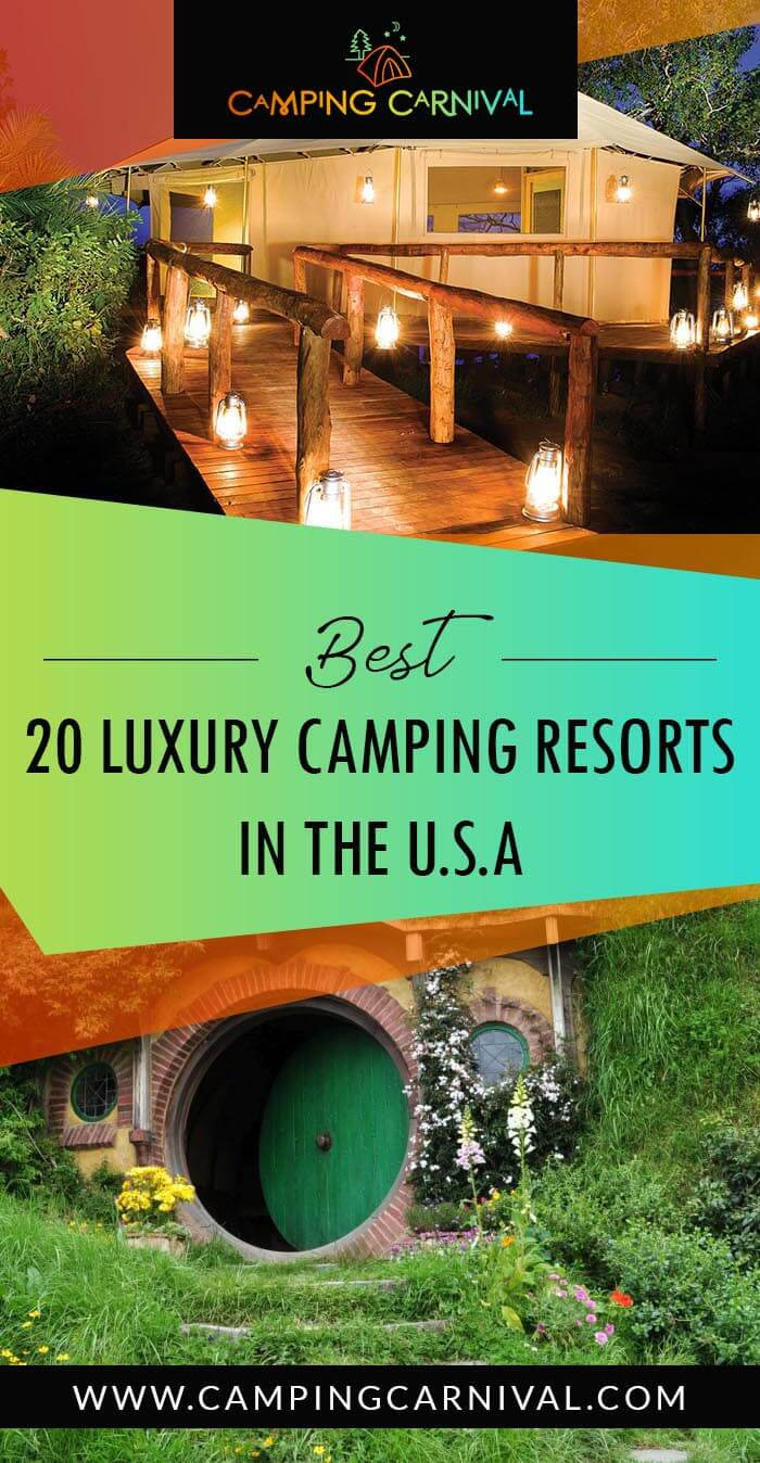 Top 20 Luxury Camping Resorts in united states america